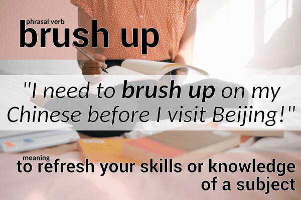 phrasal verb brush up