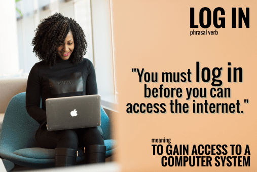 phrasal verb-log in