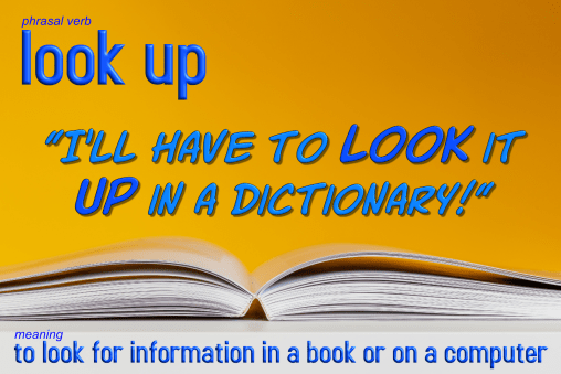 phrasal verb look up