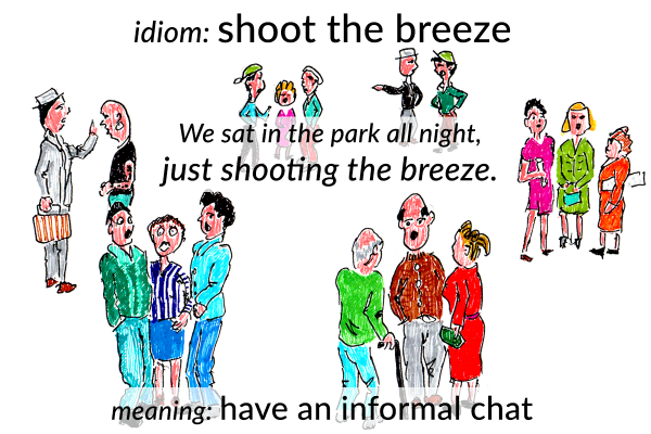 shoot the breeze idiom