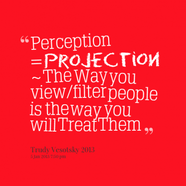 perception-projection-the-way-you-viewfilter-people-is_380x280_width