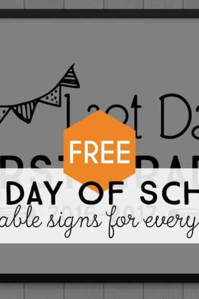 free printable last day of school signs for every grade