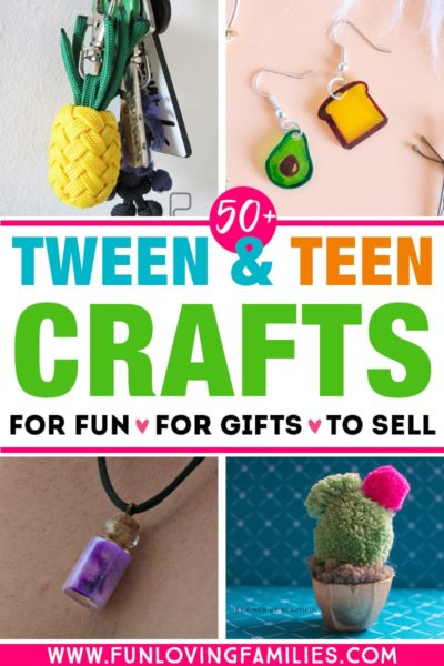 crafts for tweens and teens