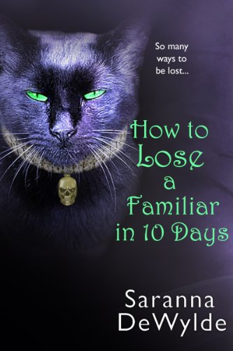 How To Lose A Familiar in 10 Days