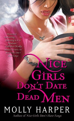 Nice Girls Don't Date Dead Men