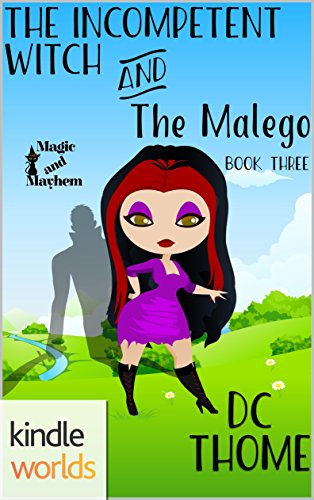 Magic and Mayhem: The Incompetent Witch and the Malego