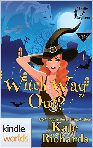 Magic and Mayhem: Witch Way Out