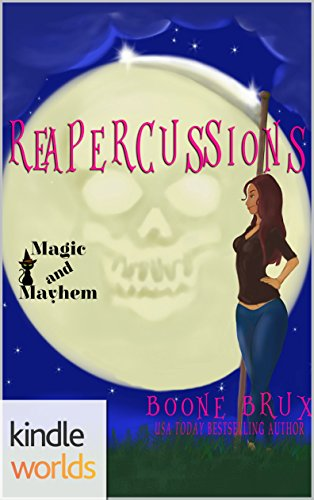 Magic and Mayhem: Reapercussions
