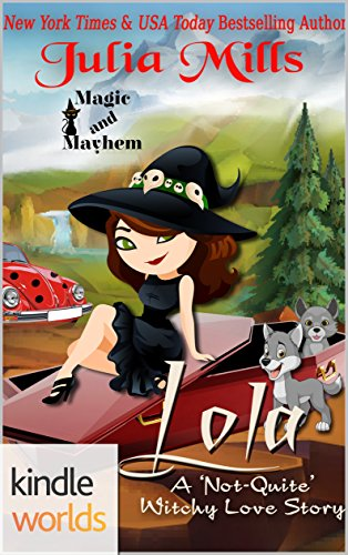 Magic and Mayhem: Lola