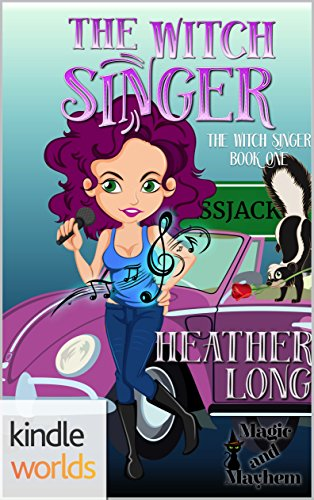 Magic and Mayhem: The Witch Singer