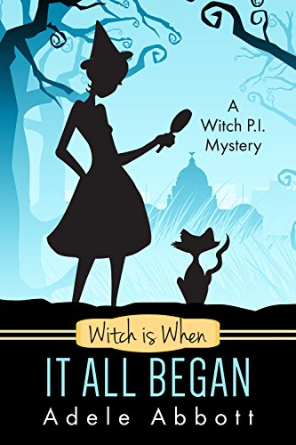 Witch Is When It All Began