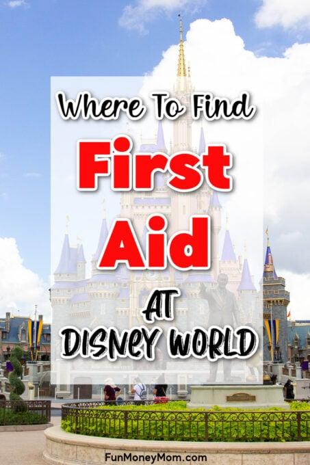 First Aid At Disney World