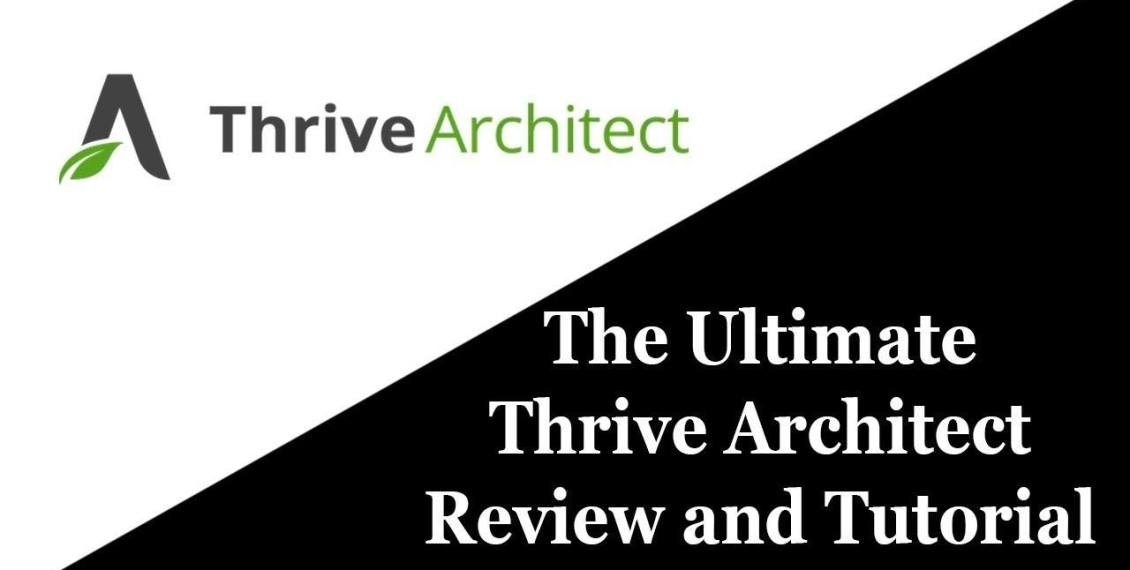 thrive architect tutorial