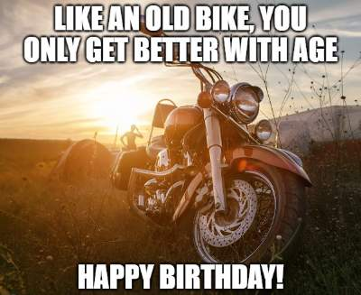 20 Funny Birthday Wishes For Motorcycle Riders Funny Birthday Wishes
