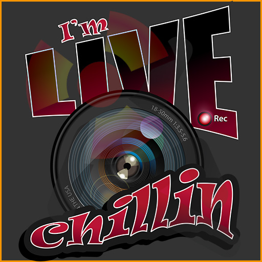 I'm LIVE Chillin social video streaming, social media design.