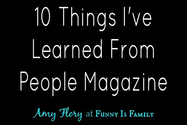 10 Things I've Learned From People Magazine