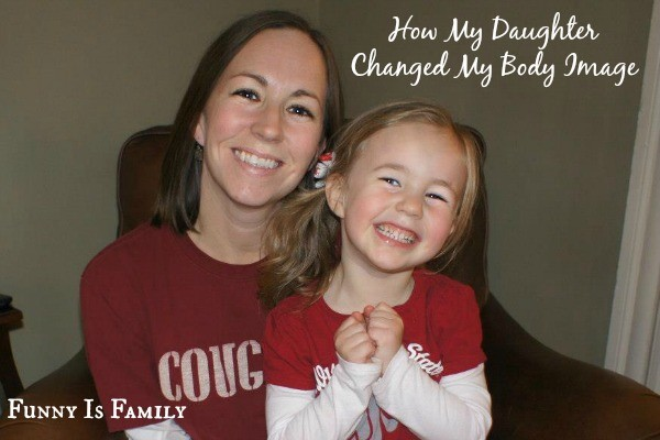 How My Daughter Changed My Body Image