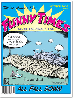 October 2007 issue of Funny Times