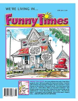 Funny Times June 2019 Cover: John Darkow Trump Mercantile Company