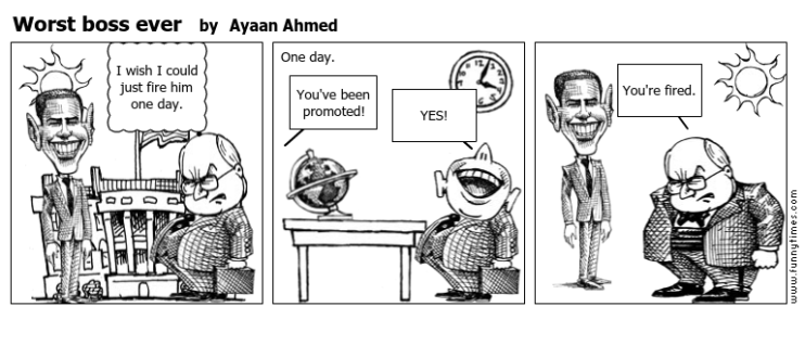 Worst boss ever by Ayaan Ahmed