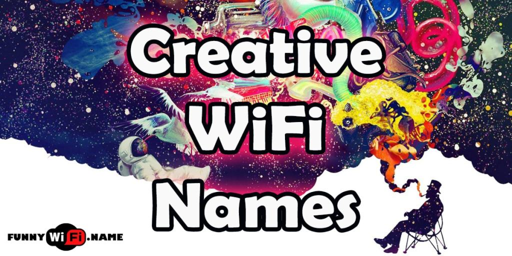 Creative WiFi Names