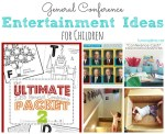 General Conference Entertainment Ideas for Children