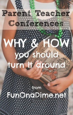 Parent Teacher Conferences: Why and How you should turn them around