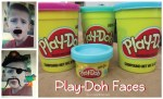 Play-Doh Faces