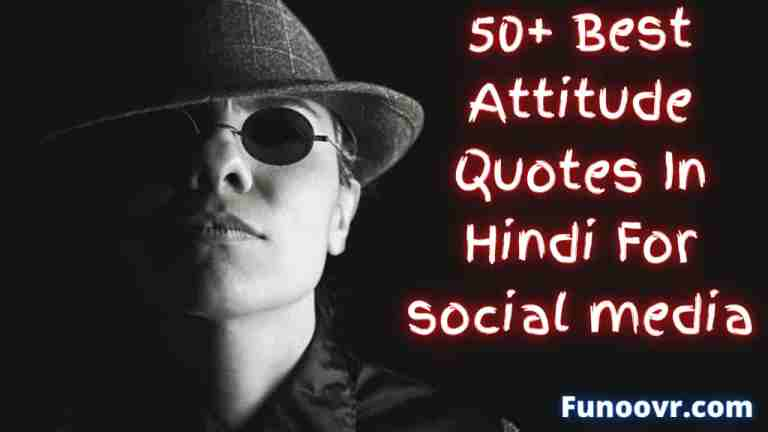 50+ Best Attitude Quotes In Hindi For social media