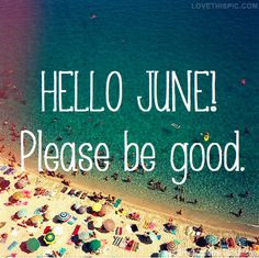 Birthday Quotes for the month of June