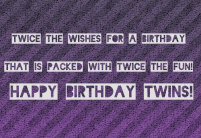 Birthday Quotes for Twins brother and Sister
