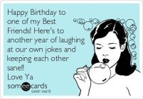 Funny Birthday Quotes for your best friend