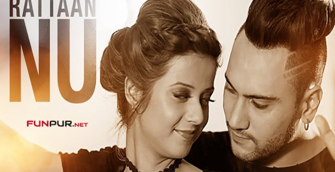 rattaan nu punjabi song lyrics