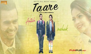 Taare Punjabi Song Lyrics – Aatish