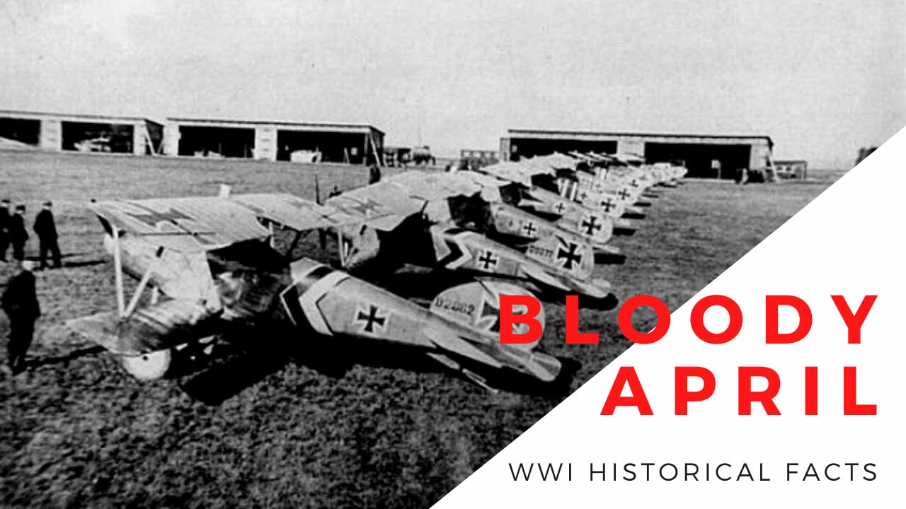 Bloody April 1917 history | ww1 facts