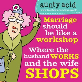 THOUGHTS FROM AUNTY ACID Funny And Interesting Stuff