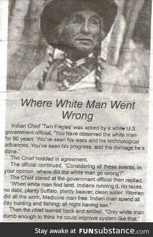 Where the white man went wrong