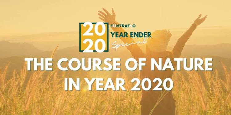 Yearender 2020 The Course Of Nature In Year 2020
