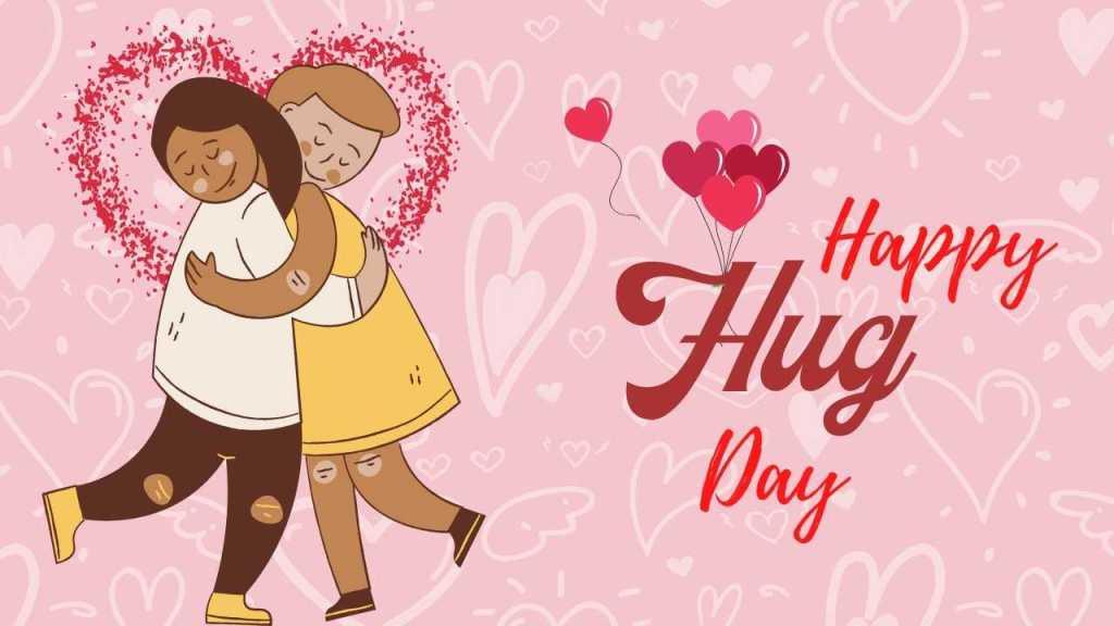 Hug Day – 12th February