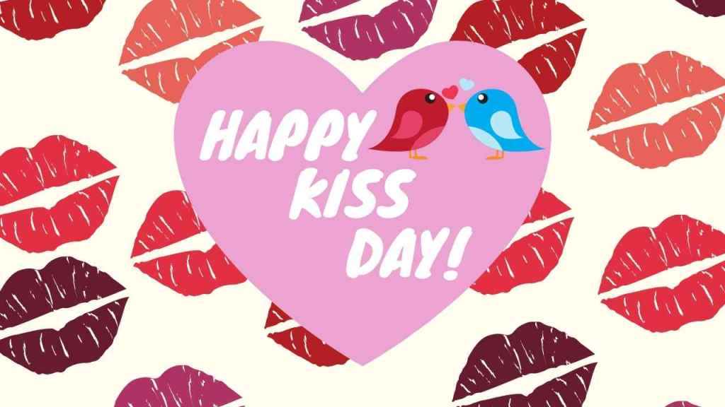 Kiss Day – 13th February