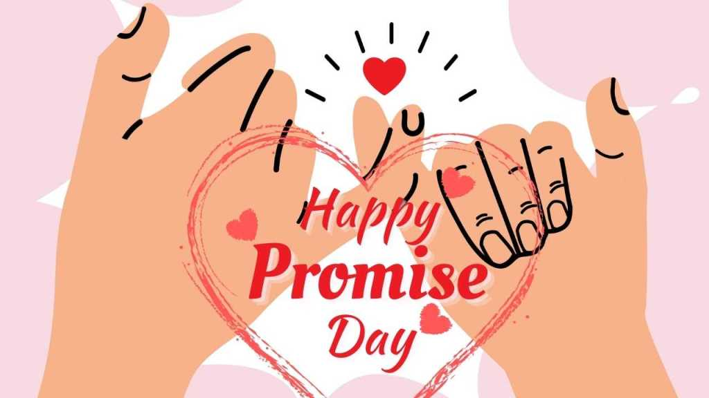 Valentine Week: Promise Day – 11th February