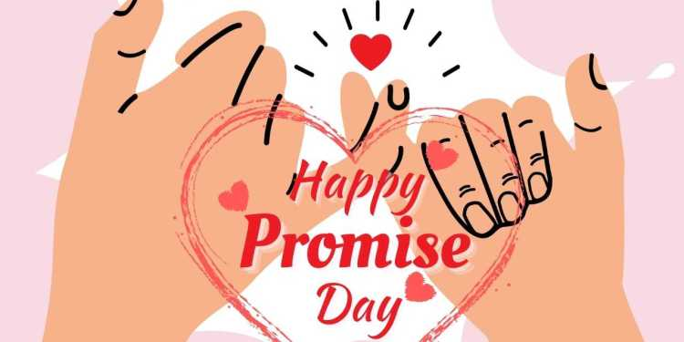 Valentine Week: Happy Promise Day – 11th February