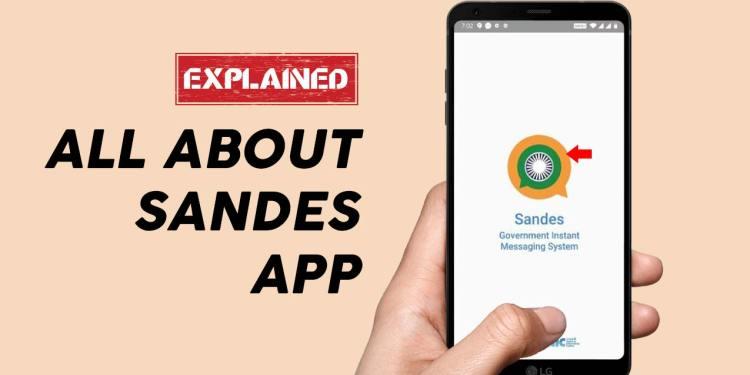 National Informatics Center, Government of India developed Sandes App