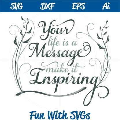 Inspirational Life Message SVG Cut File Image