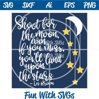 Shoot for the moon SVG Image
