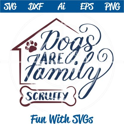Dogs Are Family SVG File Image