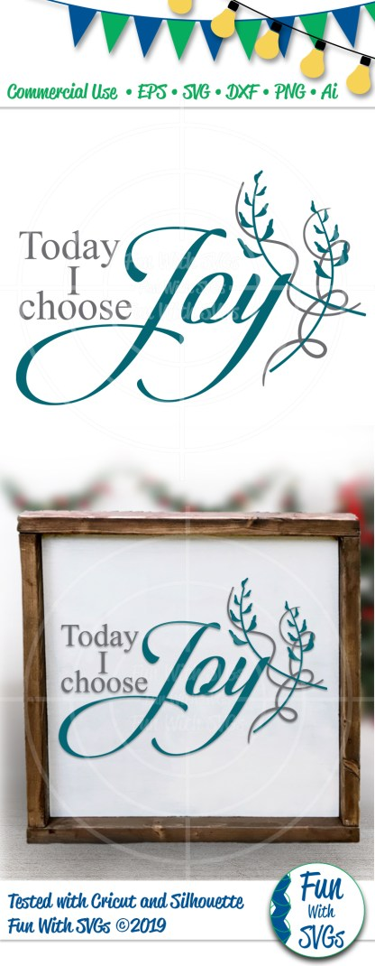 Today I Choose Joy SVG Image