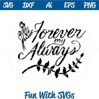 Forever My Always SVG File Image