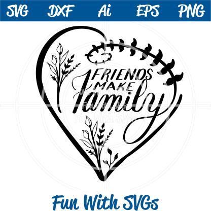Friends make family svg file Image