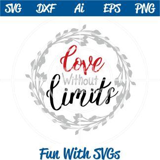 Love Without Limits SVG Cut Image